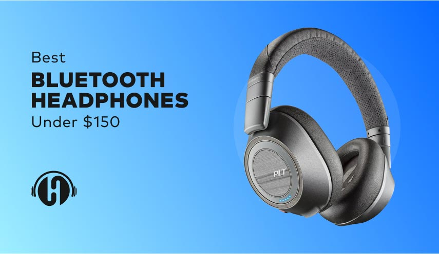 featured-image-for-Best-Bluetooth-Headphones-Under-150
